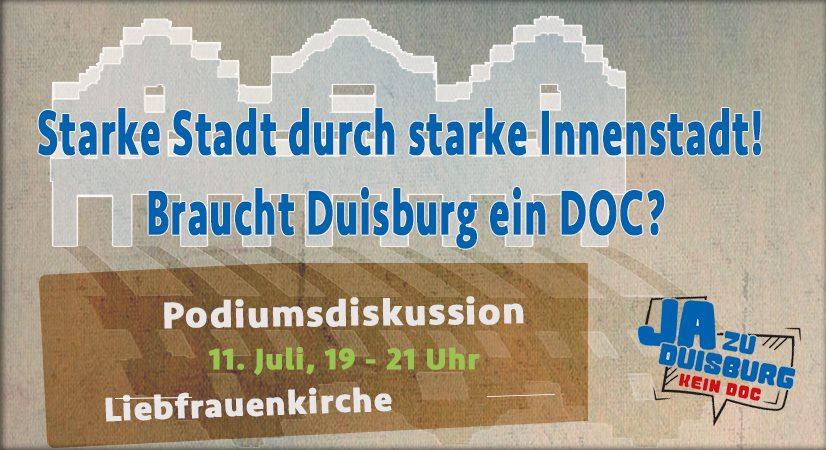 """Podiumsdiskussion """"Starke Stadt durch starke Innenstadt! Braucht Duisburg ein DOC?"""""""