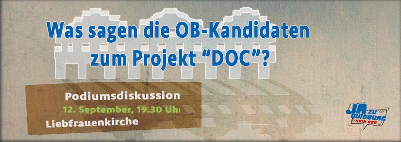 Podiumsdiskussion am 12. September: Was sagen die OB-Kandidaten zum Projekt DOC?